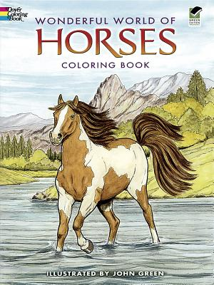 Wonderful World of Horses Coloring Book By Green, John