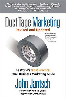 Duct Tape Marketing By Jantsch, John